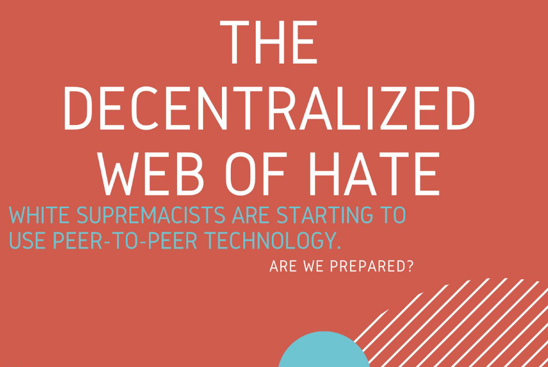 The Decentralized Web of Hate